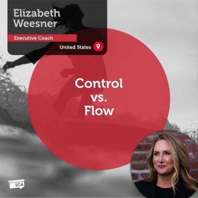 Control vs. Flow Elizabeth Weesner_Coaching_Tool