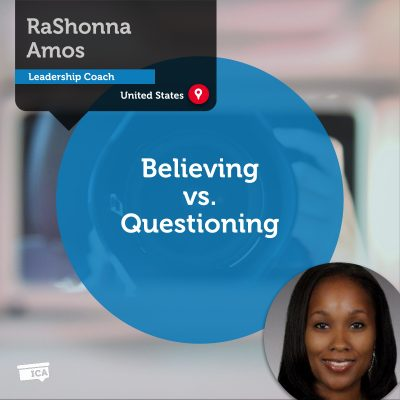 Believing vs. Questioning RaShonna Amos_Coaching_Tool