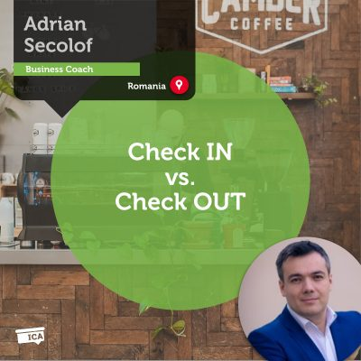 Check IN vs. Check OUT Adrian Secolof_Coaching_Tool