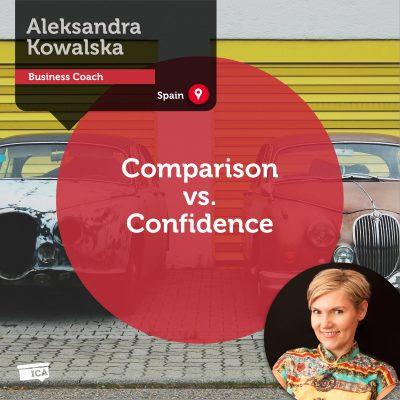 Comparison vs. Confidence Aleksandra Kowalska_Coaching_Tool