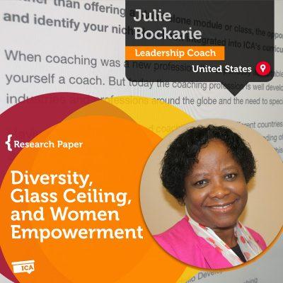 Diversity: Glass Ceiling and Women Empowerment Through Coaching Julie I Bockarie_Coaching_Research_Paper