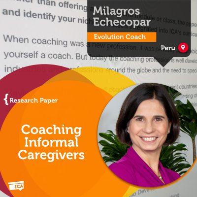Coaching Informal Caregivers Milagros Echecopar_Coaching_Research_Paper