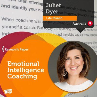 Emotional Intelligence Coaching Juliet Dyer_Coaching_Research_Paper
